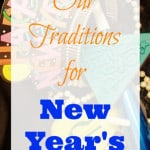 Our New Year's Traditions!