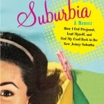 Lost in Suburbia – A Momoir by Tracy Beckerman