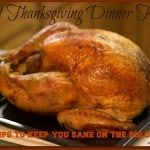 First Thanksgiving Dinner Hacks (10 tips to keep you sane)