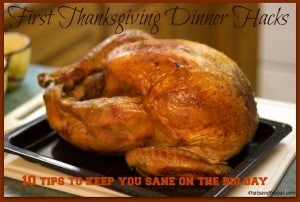 First Thanksgiving dinner hacks