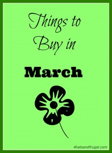 things to buy in March, March savings