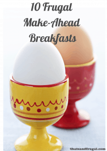 10 Frugal Make-ahead Breakfasts