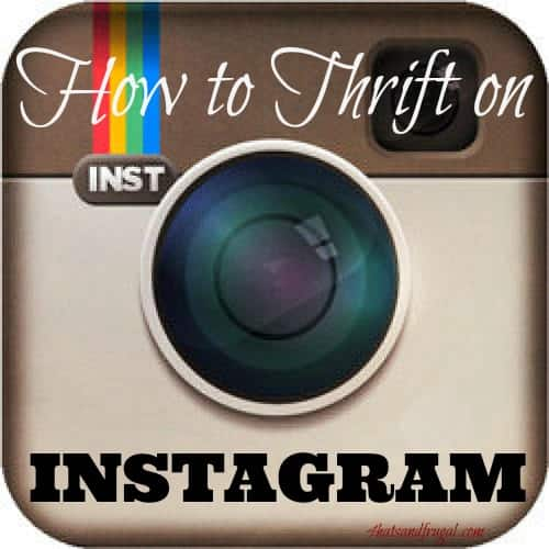 How to Thrift on Instagram