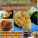 Easy Chicken Recipes for Back-to-School