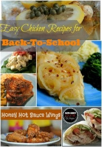 Check out these 10 easy chicken recipes that would be great additions to your back-to-school meal planning.