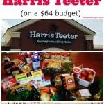 64 Dollar Grocery Budget – Harris Teeter