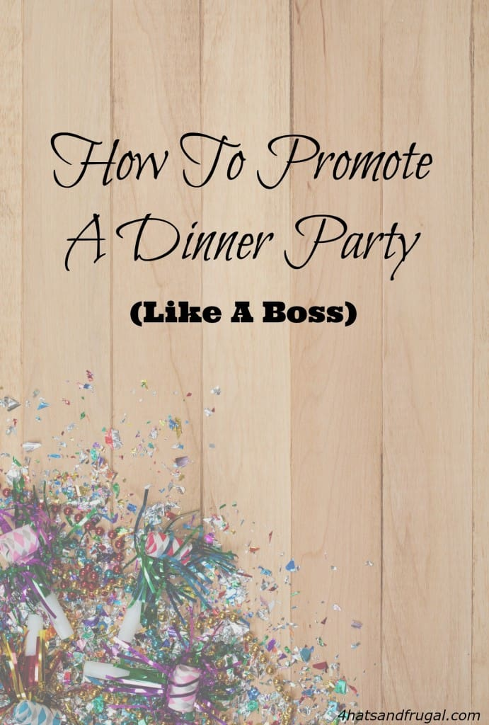 Yes, you should promote your dinner parties! Here are some tips that show you how to promote a dinner party, like a boss.