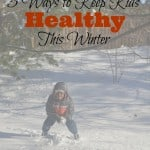5 Ways To Keep Kids Healthy This Winter #StayHealthyWithCVS