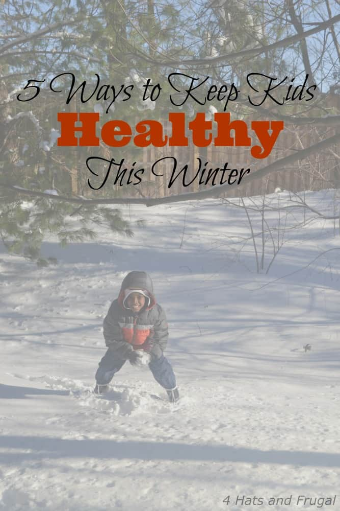 5 Ways to Keep Kids Healthy This Winter from Four Hats and Frugal [Weekly Round-Up at High-Heeled Love]