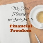 Why Meal Planning Is the First Step to Financial Freedom