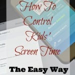 How To Control Kids' Screen Time (The Easy Way)