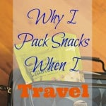 Why I Pack Snacks When I Travel