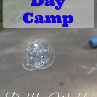 Dollar Store Day Camp Bubbles Week
