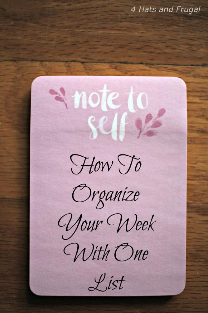 How to Organize Your Week With One List; this is the secret to getting things done!