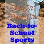 How To Prepare For Back-To-School Sports