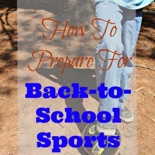 Prepare for back to school sports