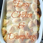 Quick & Easy Chicken and Dumplings