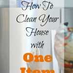 Clean Your House With One Item