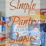 Simple Pantry Staples