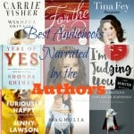 Best Audiobooks Narrated By The Authors