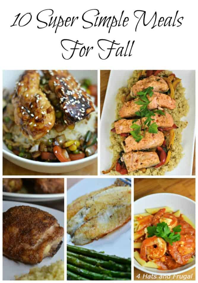 These super simple meals are perfect for your busy schedule this fall.