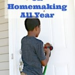 How To Focus On Homemaking All Year