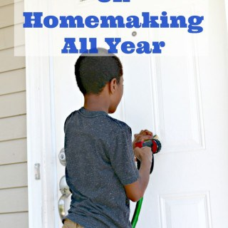 How To Focus On Homemaking All Year-2