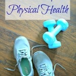 How To Improve Physical Health – A Series