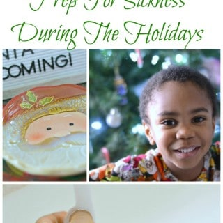 How To Prep For Sickness During The Holidays Collage