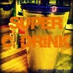 super C drink