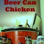 A quick recipe for slow cooker beer can chicken. Have the great taste of beer can chicken all year round.