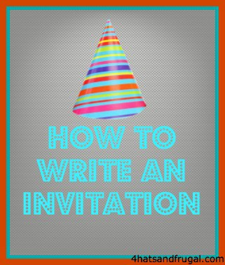 how to write invitations, free invitations, homemade invitations