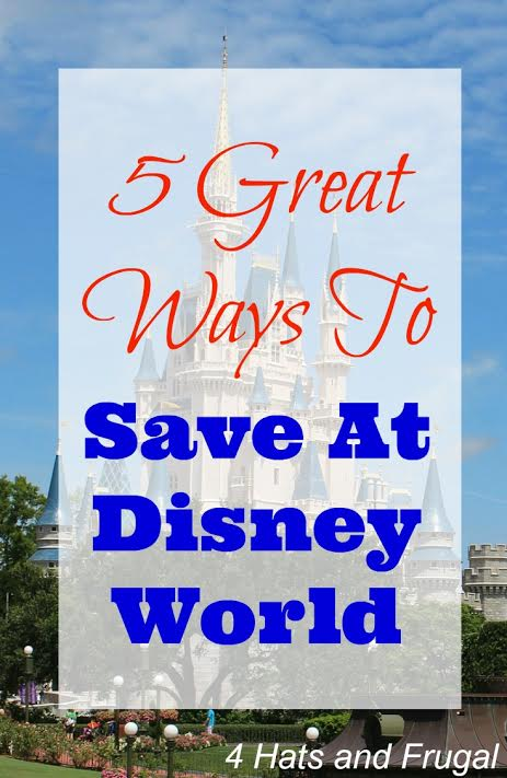 5 Great Ways To Save at Disney World