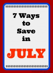 7 ways to save in July