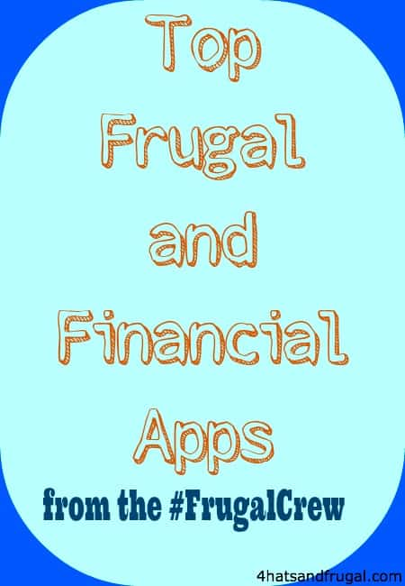 top frugal and financial apps | 4 Hats and Frugal
