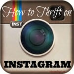 A great post on how to thrift on Instagram and find some fantastic pieces.
