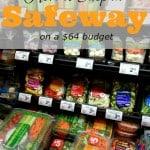 64 Dollar Grocery Budget – Safeway