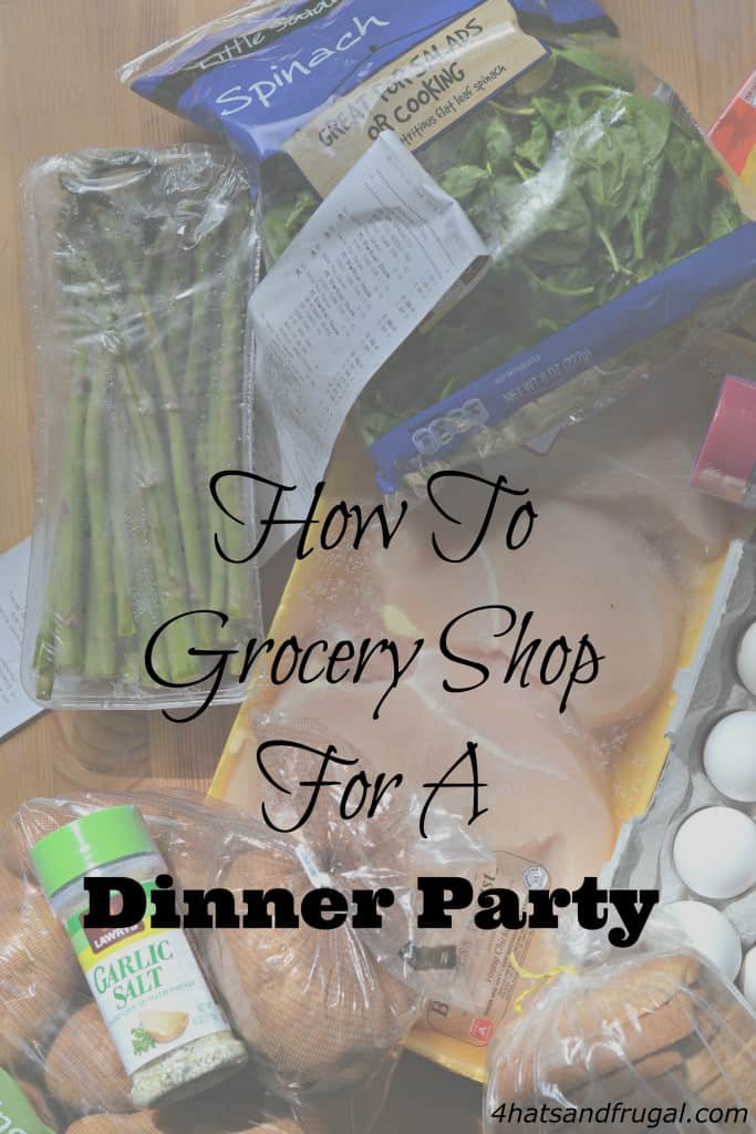 How to grocery shop for a dinner party
