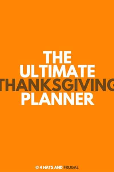 A graphic that has the words The Ultimate Thanksgiving Planner in white and brown lettering on orange background.