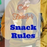 Our Family's Snack Rules