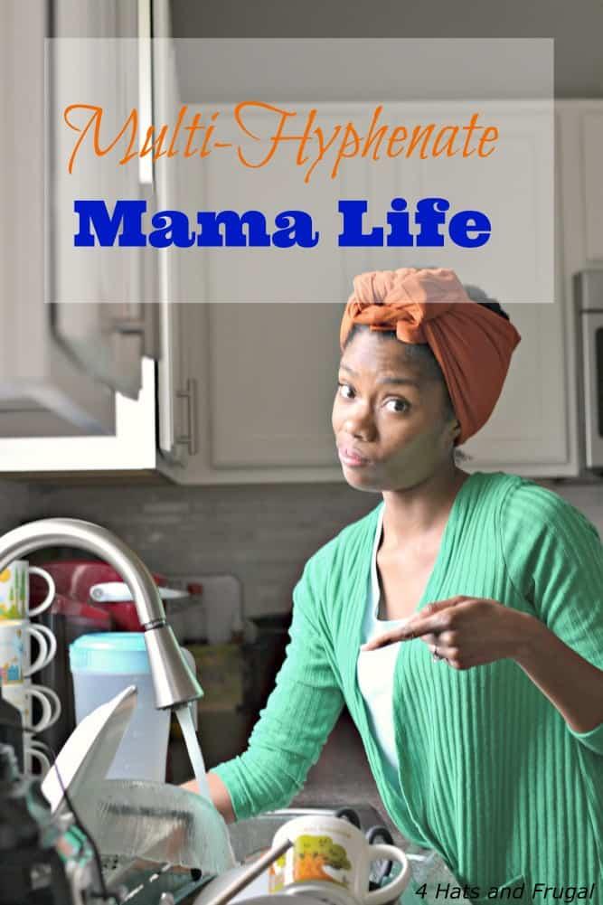 Multihyphenate Mama Life