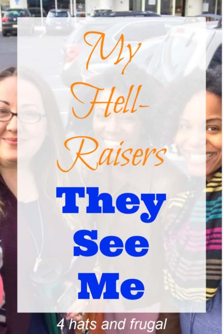 My Hell-raisers