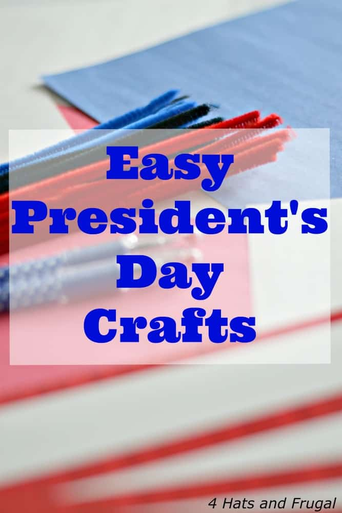 Easy President's Day Crafts