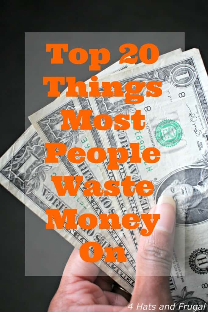 Top 20 Things Most People Waste Money On