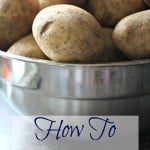 Have you ever wondered how to store potatoes, the proper way? Here are 7 tips to help you keep your potatoes fresh and edible.