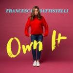 Francesca Battistelli has a new album! – Own It
