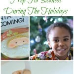 How To Prep For Sickness During The Holidays
