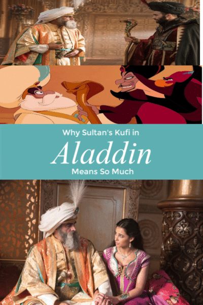 Many may not have noticed Sultan's kufi in Aladdin, but this article shares why it's important, and why you should pay attention to this small detail.