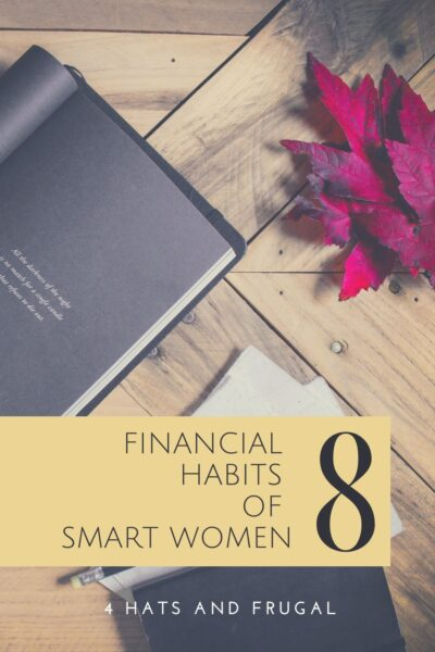 Developing good financial habits is the key to having a better relationship with money. These are the financial habits of smart women around the world.