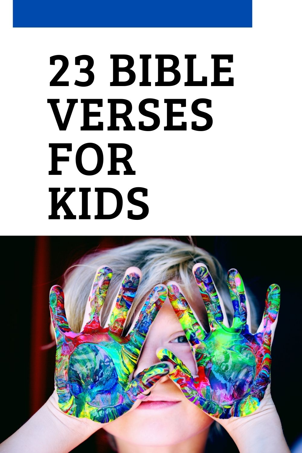 a child showing their hand covered in paint while learning bible verses for kids
